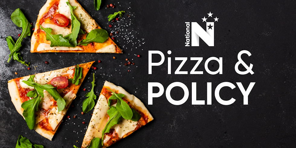 Pizza & Policy night