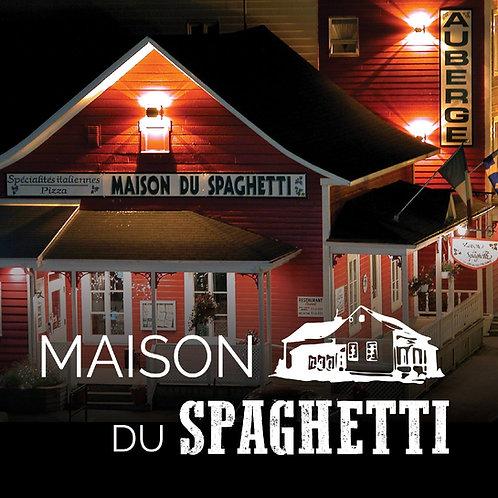 Maison du Spaghetti