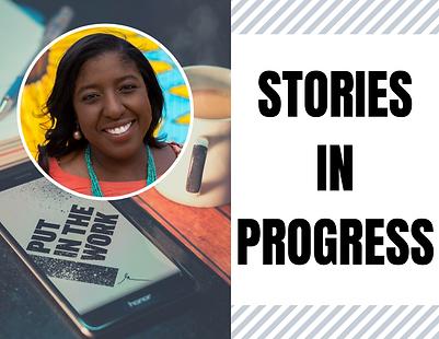 STORIES IN PROGRESS.png