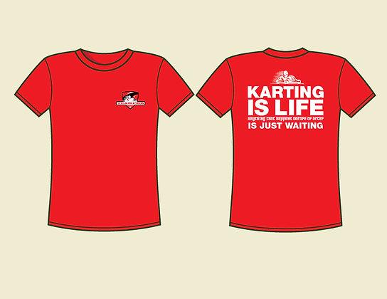 KARTING IS LIFE T-Shirt