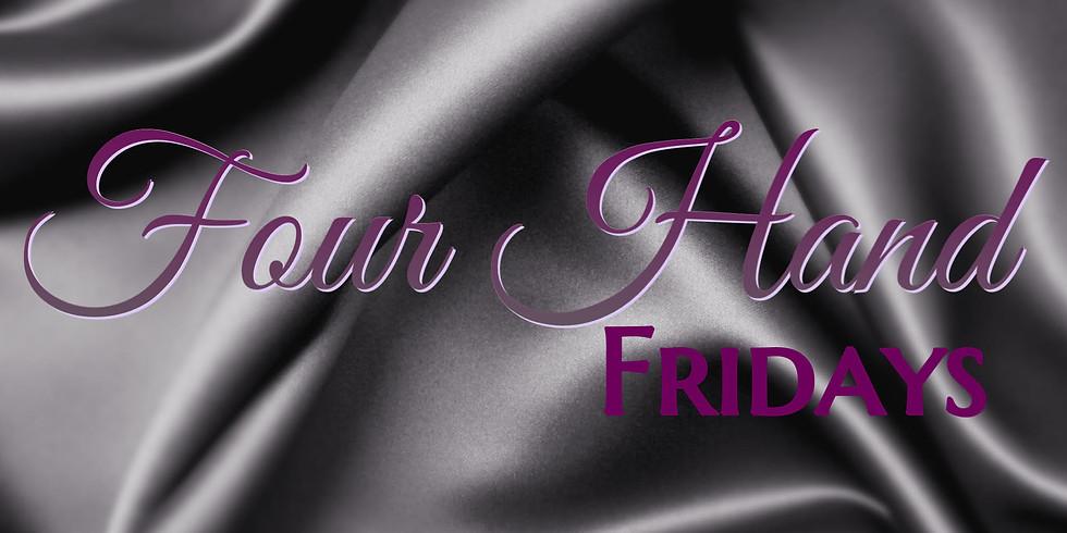 Four Hand Fridays