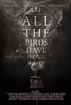 ALL THE BIRDS HAVE FLOWN SOUTH