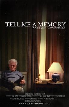TELL ME A MEMORY