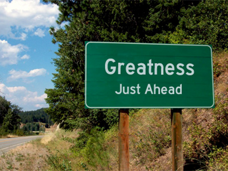 Your hope of future achievement is the path to Greatness