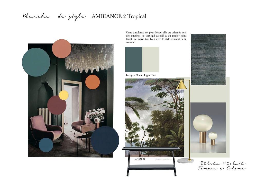 Planche de style Tropicale par Forma e Colore, Silvia Violati, Décoratrice UFDI sur Paris.