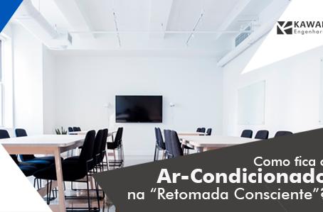 """Como fica o uso do Ar-Condicionado na """"Retomada Consciente""""?"""