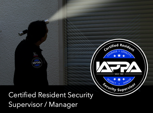 Certified Resident Security Supervisor / Manager