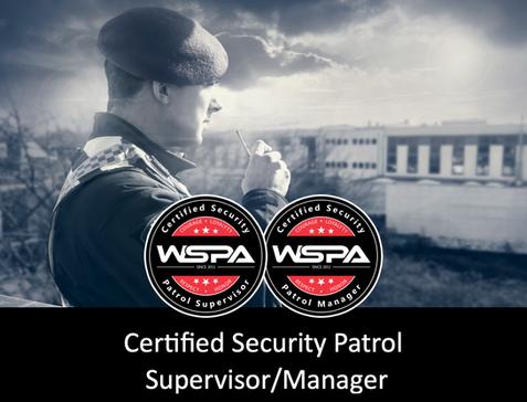 Certified Security Patrol Supervisor/Manager