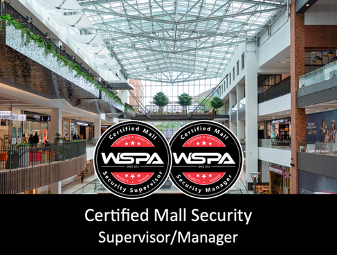 Certified Mall Security Supervisor/Manager