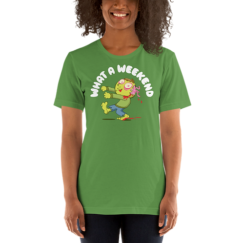 """Weekend Zombie"" Unisex T-Shirt"