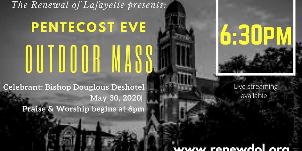 Pentecost Eve Mass