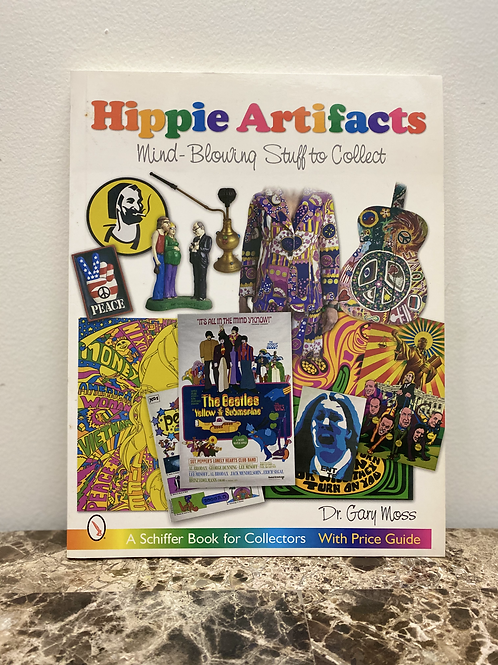 Hippie Artifacts: Mind-blowing Stuff to Collect