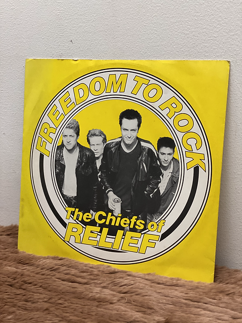 The Chiefs of RELIEF/FREEDOM TO ROCK (12inch)