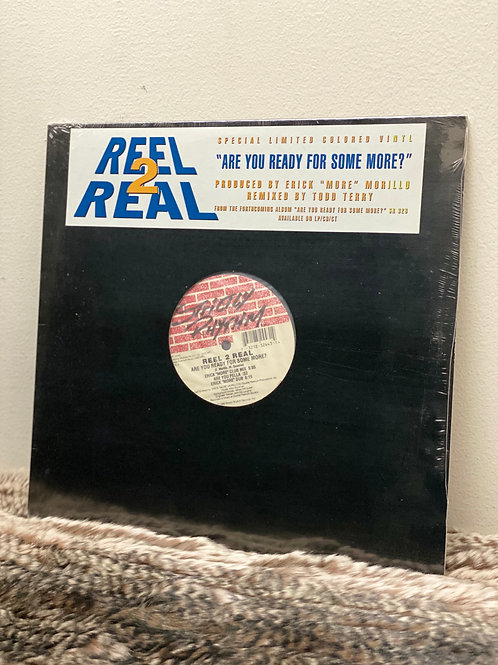 REEL 2 REAL/ARE YOU READY FOR SOME MORE? (12INCH)