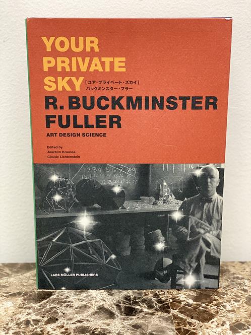 YOUR PRIVATE SKY/R.BUCKMINTER FULLER