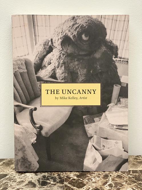 THE UNCANNY/MIKE KELLEY