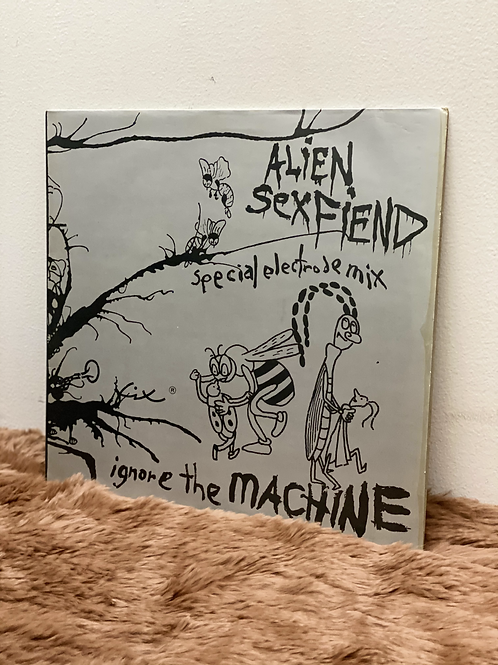 ALIEN SEXFIEND/ignore the machine(12inch)