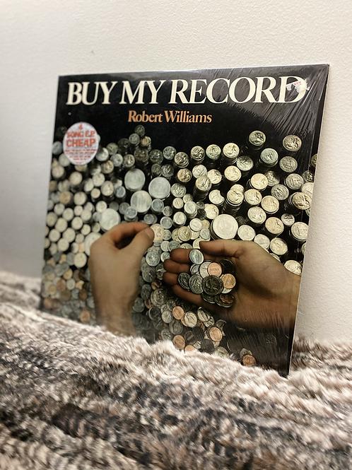 Robert Williams BUY MY RECORD