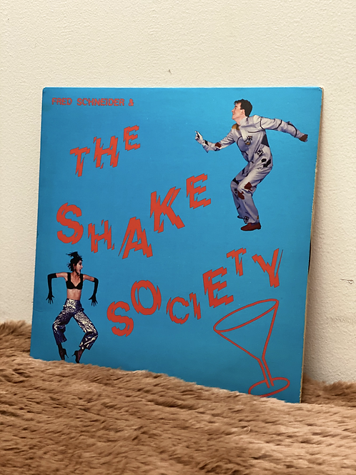 FRED SCHNEIDER&THE SHAKE SOCIETY(LP)