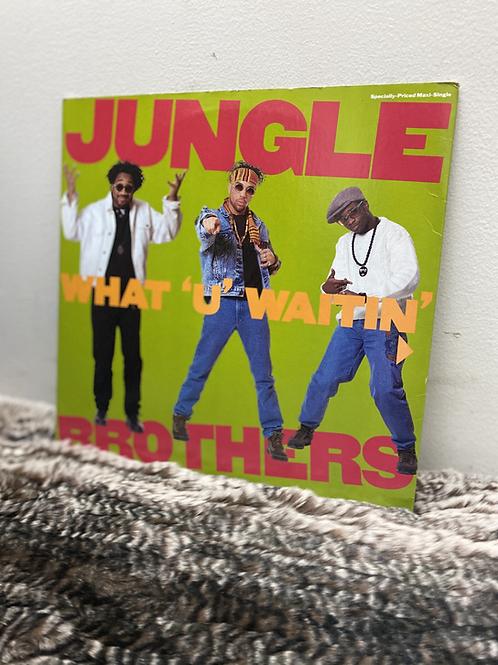 JUNGLE BROTHERS/WHAT'U' WAITIN'4