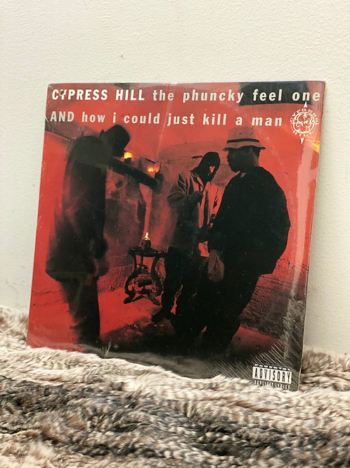 CYPRESS HILL /THE PHUNCKY FEEL ONE c/w HOW I COULD JUST KILL A MAN (12 inch)