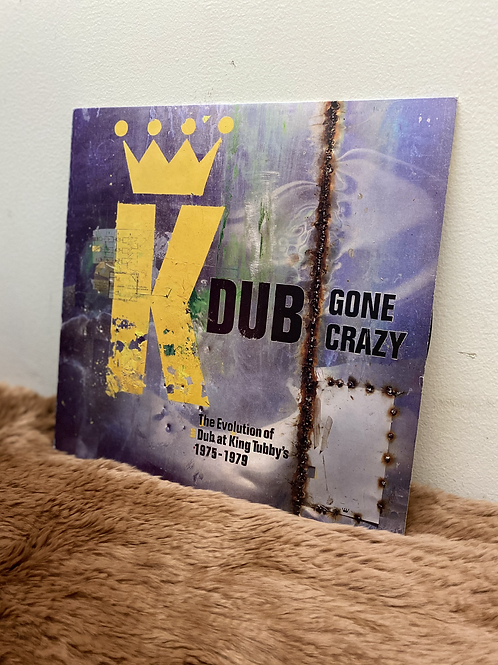 KING TUBBY/DUB GONE CRAZY