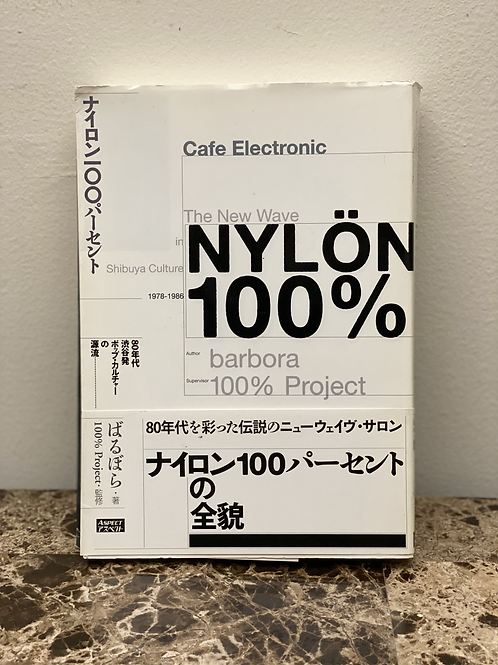NYLON 100% の全貌
