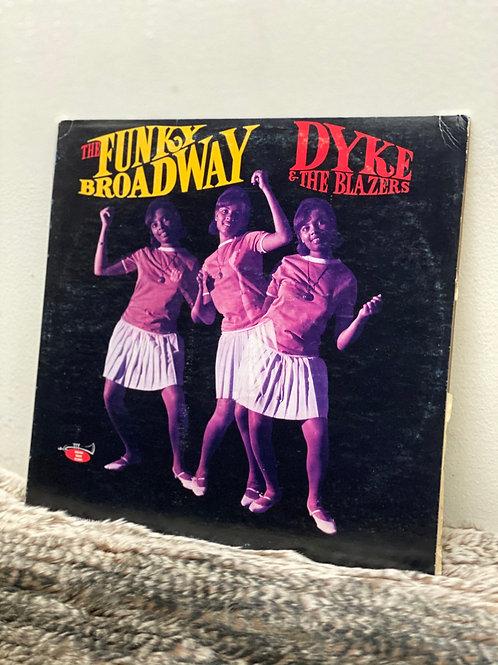 DYKE&THE BLAZERS/THE FUNKY BROADWAY(LP)