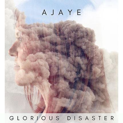AJAYE - GLORIOUS DISASTER ALBUM ART.jpg
