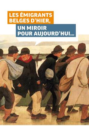 Les émigrants Belges d'hier : un miroir pour aujourd'hui