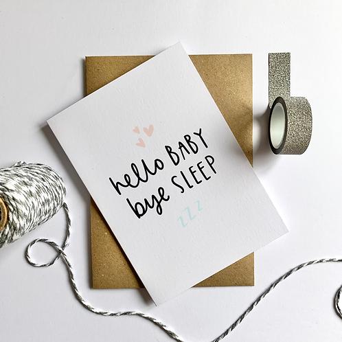 Amy Writes, Hello Baby Bye Sleep Greeting Card