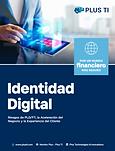 Identidad digital - riesgos de pldft, aceleración del negocio y experiencia del cliente.pn