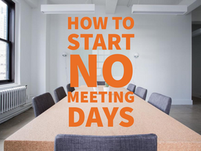 How to Start No Meeting Days