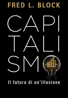 9788815293121_fred block capitalismo futuro di illusione.jpeg