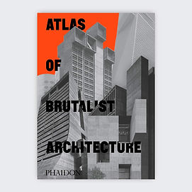 atlas of brutalist architecture_phaidon