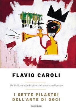 flavio caroli i sette pilastri dell arte