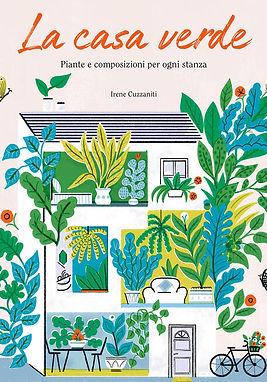 9788866485452_IRENE cuzzaniti la casa verde piante composizioni.jpeg