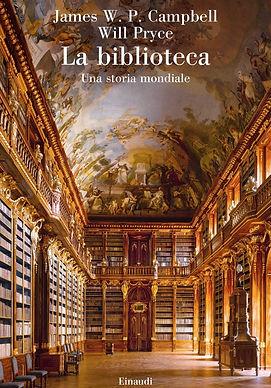 james w. p. campbell william pryce_la biblioteca_una storia mondiale_einaudi