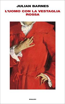 Julian Barnes_l'uomo con la vestaglia rossa_einaudi