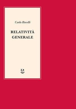 carlo rovelli relativita generale adelph