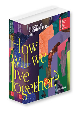 biennale-architettura-2021-how-will-we-live-together-1.jpeg