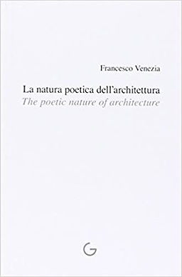 la natura poetica_architettura_francesco venezia_giavedoni editore
