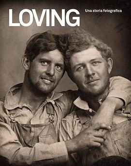 loving una storia fotografica 5 continents editions