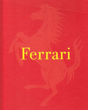 ferrari 1947-2007 opera e sogno RCS Sport