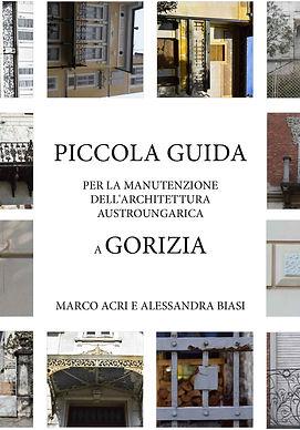 piccola guida per la manutenzione dell'architettura austroungarica a gorizia_giavedoni editore