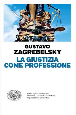 la giustizia come professione gustavo ei