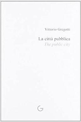 la città pubblica_the public city_giavedoni editore