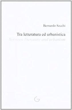 tra_lettertura_ed_urbanistica_bernardo secchi_giavedoni editore