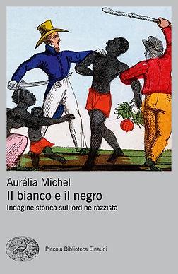 aurelia michel il bianco e il negro.jpeg