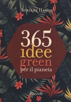 365 idee green pianeta.jpeg